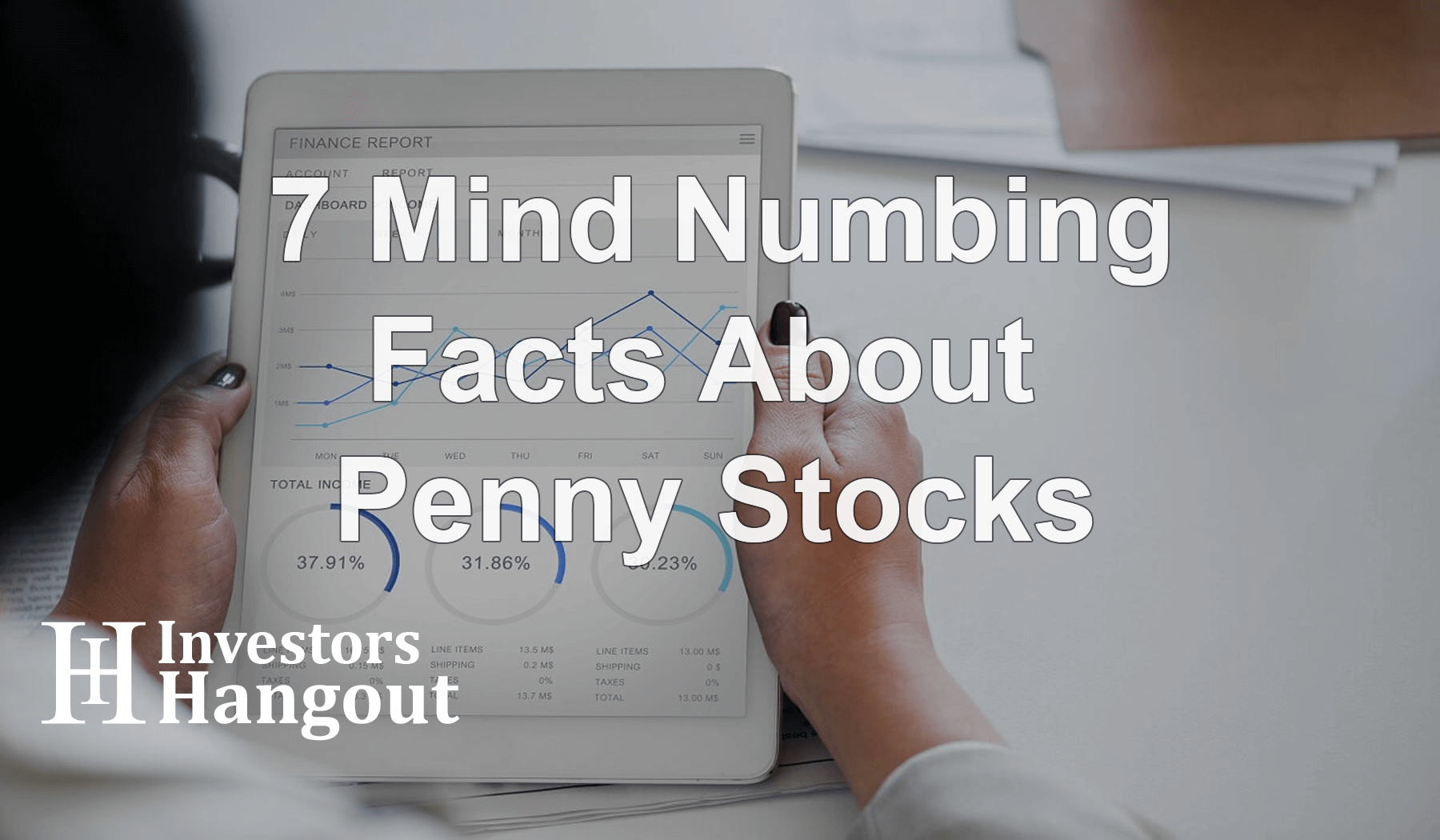 7 Mind Numbing Facts About Penny Stocks