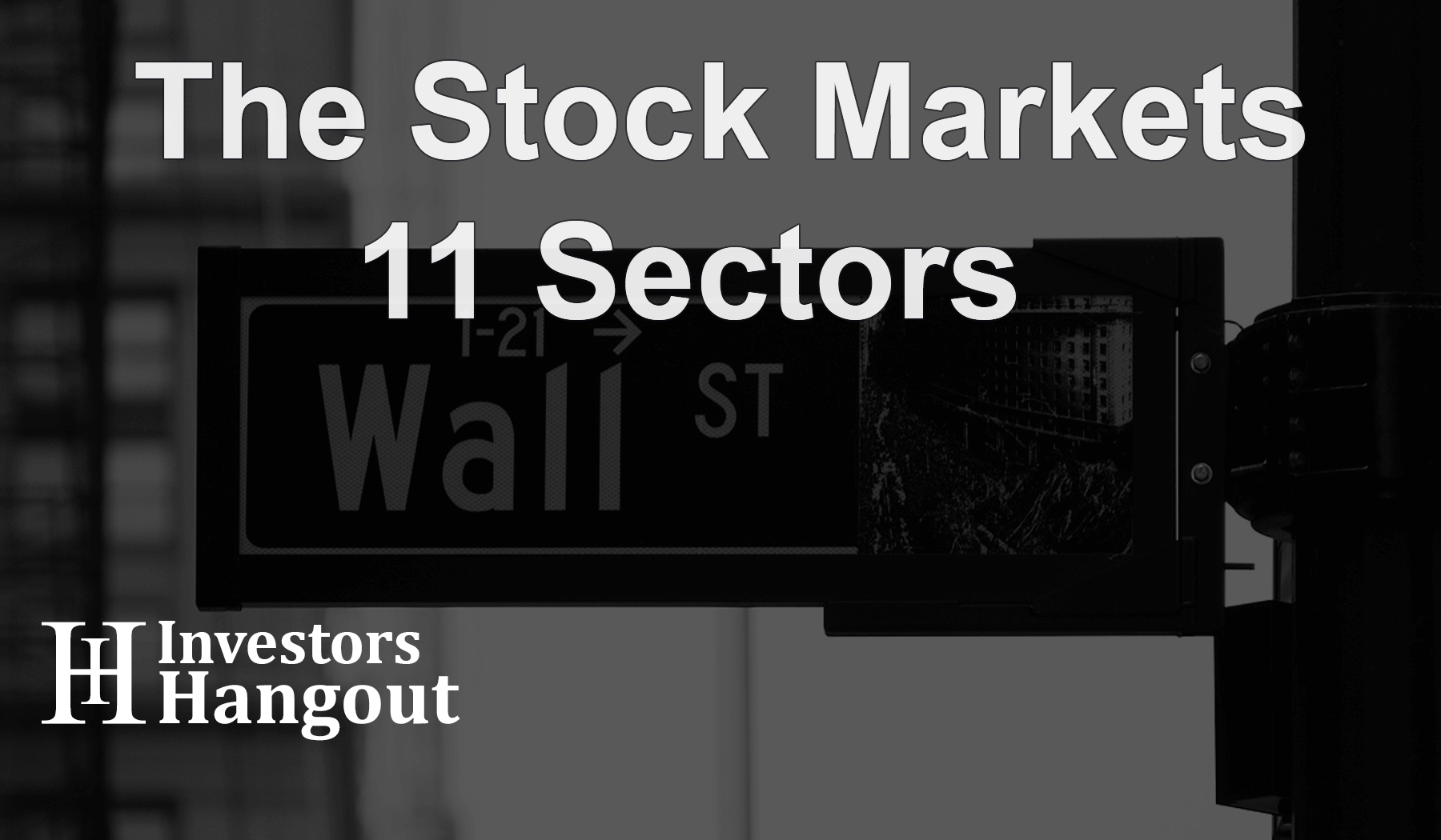 The Stock Markets 11 Sectors