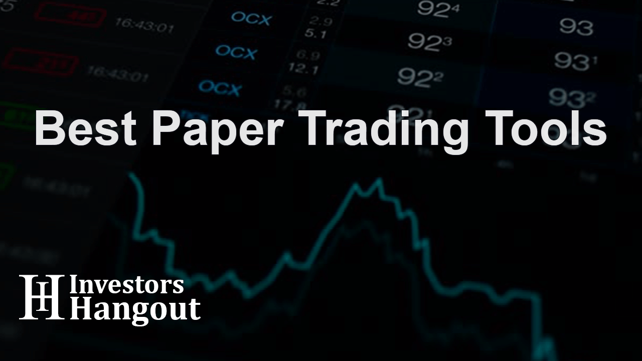 Best Paper Trading Tools