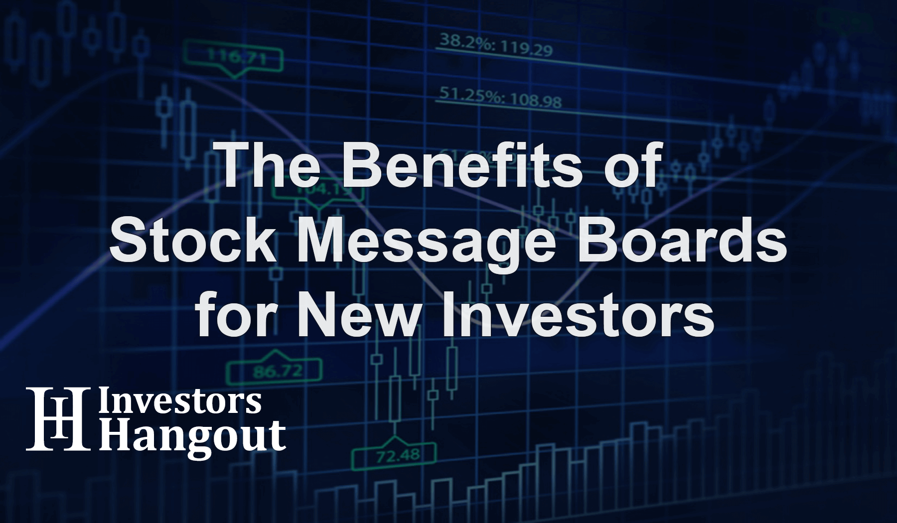 The Benefits of Stock Message Boards for New Investors