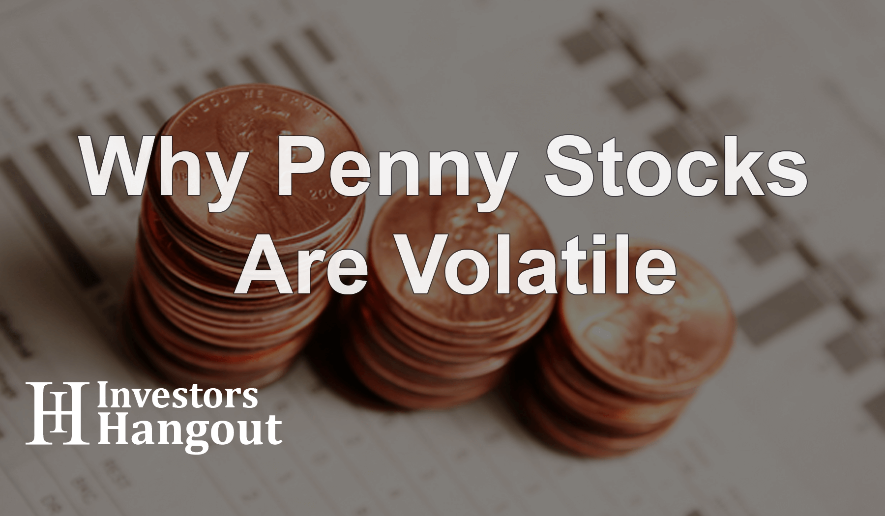 Why Penny Stocks Are Volatile