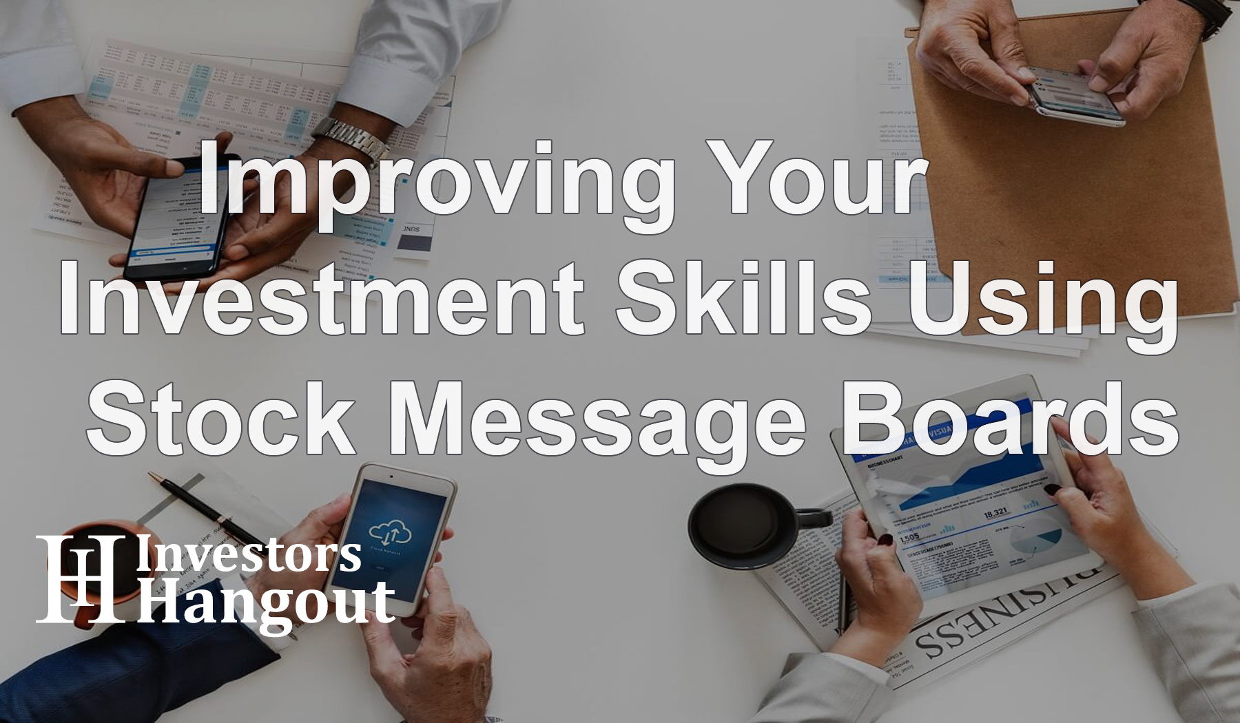 Improving Your Investment Skills Using Stock Message Boards